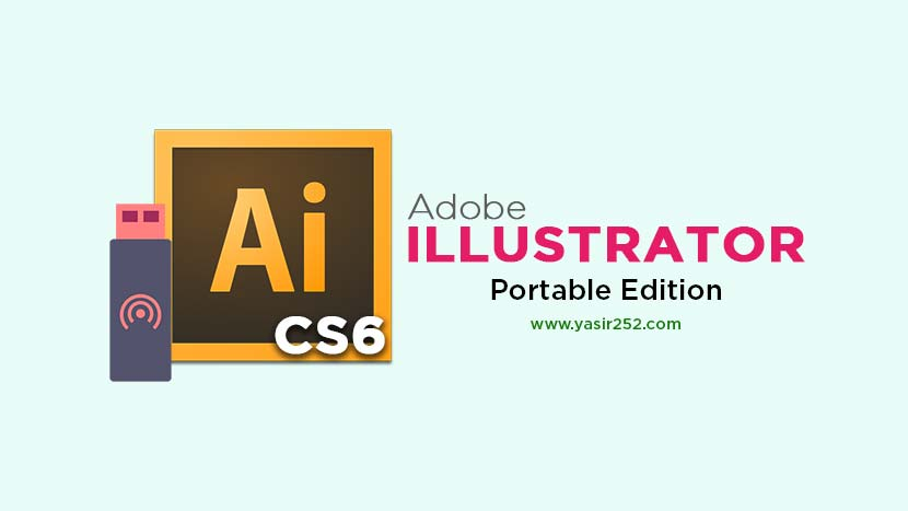 Download Adobe Illustrator CS6 Portable Full Version