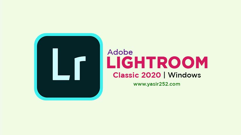 Download Adobe Lightroom Classic 2020 v9.3.0 Windows Full Version