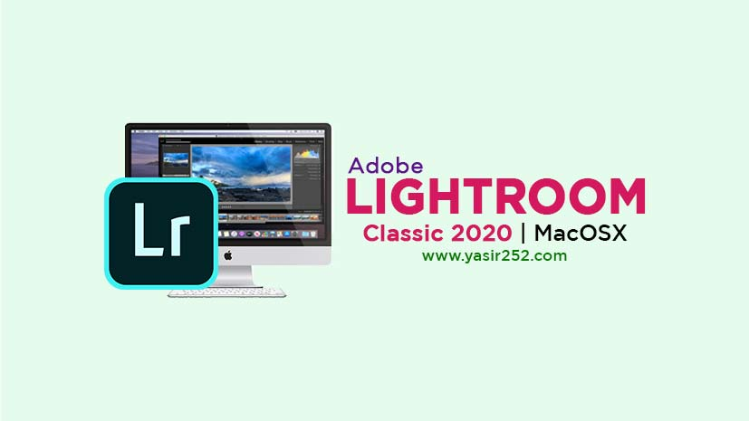 Download Adobe Lightroom Classic 2020 v9.3.0 MacOS Full Version