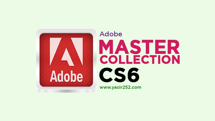 Download Adobe Master Collection CS6 Final Full Version