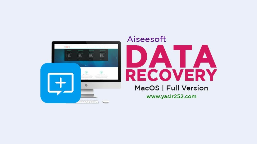 Download Aiseesoft Data Recovery 1.2.12 MacOS Full Version