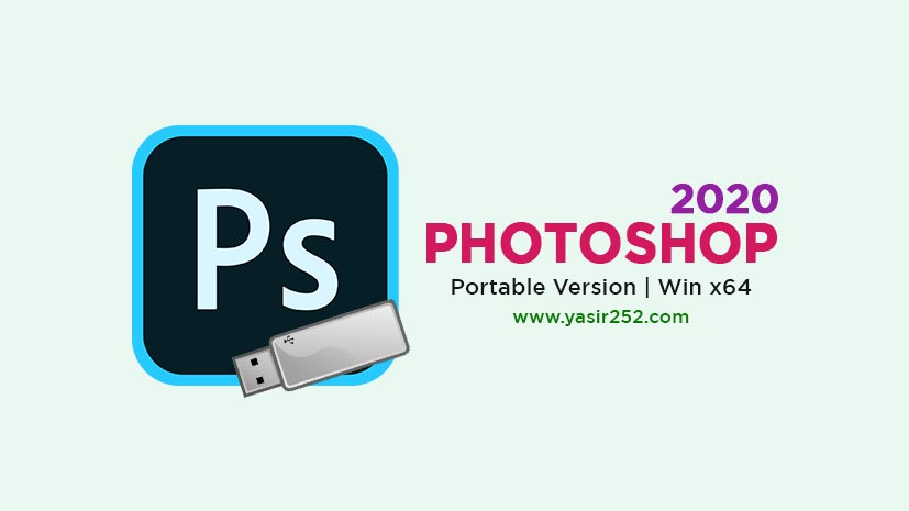 Download Adobe Photoshop 2020 Portable Full Version