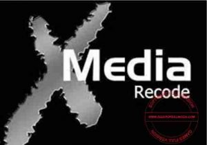 Download XMedia Recode 3.5.2.0