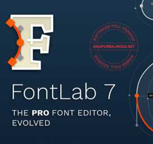 Download FontLab v7.2.0.7622 Full Crack