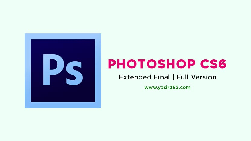 Download Adobe Photoshop CS6 Extended 3D Final v13.0 Full Version