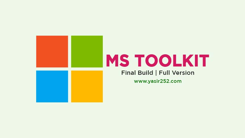 Download Microsoft Toolkit v2.6.4 Final Full Version