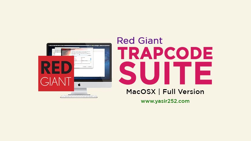 Download Red Giant Trapcode Suite 16.0.1 MacOS Full Version