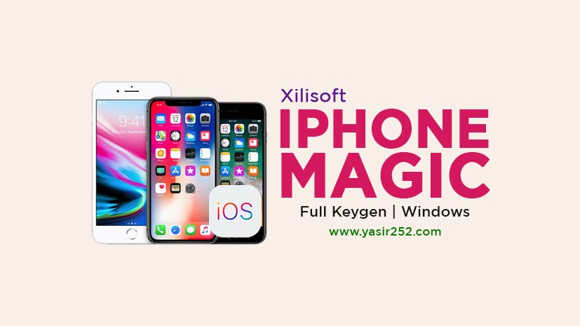 Download Xilisoft iPhone Magic Platinum v5.7.33 Full Version